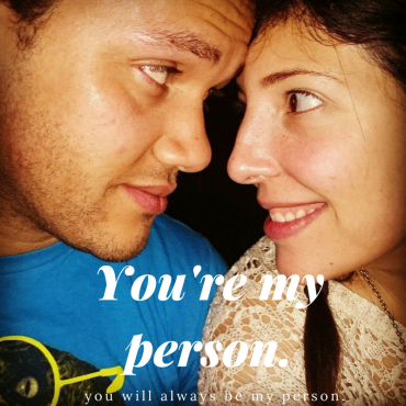 You're my person..png